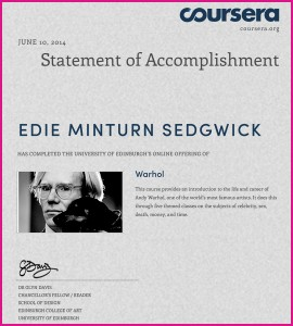 Coursera Certificate Warhol: Certificate of Accomplishment in Warhol MOOC from Dr. Glyn Davis, University of Edinburgh, Coursera