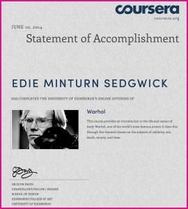 Coursera Certificate Warhol: Certificate of Accomplishment in Warhol MOOC from Dr. Glyn Davis, University of Edinburgh, Coursera